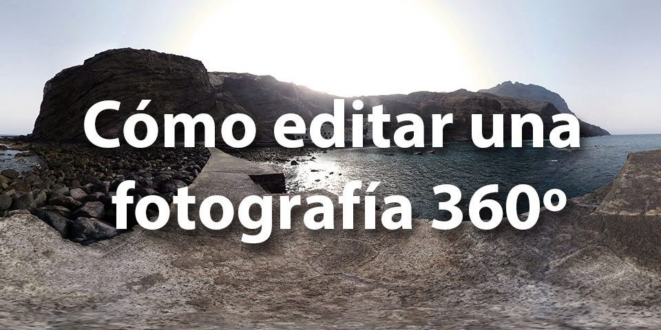 Cómo editar una fotografía 360 con Photoshop