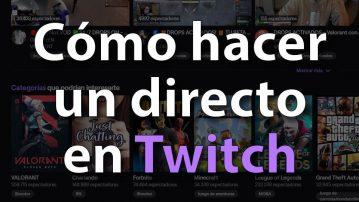 Portada hacer directo en Twitch