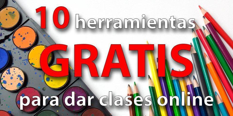 Herramientas gratis para dar clases online