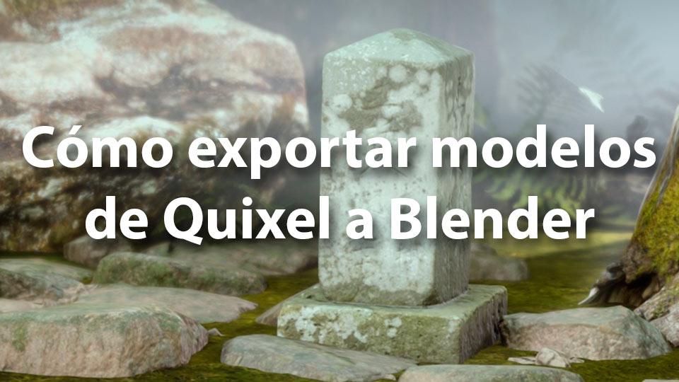 Modelos de Quixel a Blender